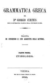 Grammatica greca: Tradotta di consenso e con aggiunte dell'autore, Volume 1