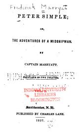 Peter Simple; Or, The Adventures of a Midshipman: Volume 1