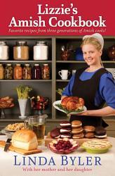 Lizzie S Amish Cookbook Book PDF