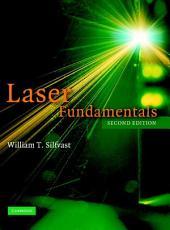 Laser Fundamentals: Edition 2
