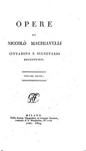 Opere di Niccolò Machiavelli: Volume 1