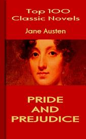Pride and Prejudice: Top 100 Classic Novels
