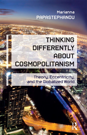 Thinking Differently About Cosmopolitanism