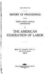 Report of Proceedings of the ... Annual Convention of the American Federation of Labor