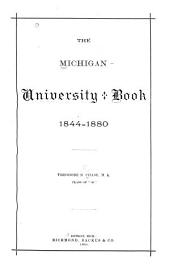 The Michigan University Book, 1844-1880: Books 1844-1880