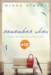 Remember When: ketika kau dan aku jatuh cinta [chapter 10]