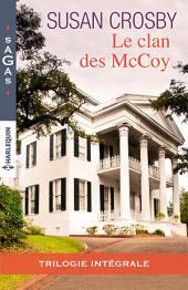 Le clan des McCoy: Le clan des McCoy : trilogie intégrale