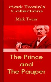 The Prince and The Pauper: Mark Twain's Collections