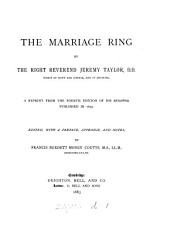 The marriage ring, a repr. from the 4th ed. of GĒniautós@ publ. in 1673, ed. with notes by F.B.M. Coutts