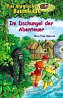 Das magische Baumhaus   Im Dschungel der Abenteuer PDF
