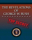 The Revelations of George W  Bush PDF