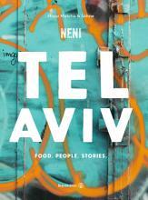 Tel Aviv by Neni  Food  People  Stories  PDF