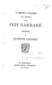 I critici italiani e la metrica delle Odi barbare: discorso