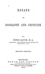 "Essays in Biography and Criticism: Charles Kingsley. Thomas Babington Macaulay. Sir Archibald Alison. Samuel Taylor Coleridge. Wellington. Napoleon Bonaparte. Plato. Characteristics of Christian civilization. The modern university. The pulpit and the press. ""The testimony of the rocks."" A defence"