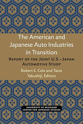 The American and Japanese Auto Industries in Transition PDF