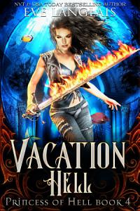 Vacation Hell (Princess of Hell 4)