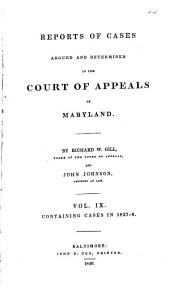 Reports of Cases Argued and Determined in the Court of Appeals of Maryland: Volume 9