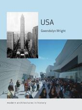 USA: Modern Architectures in History