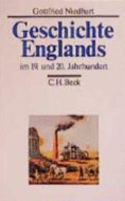 Geschichte Englands im 19  und 20  Jahrhundert PDF