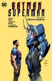 Batman/Superman Vol. 5: Truth Hurts