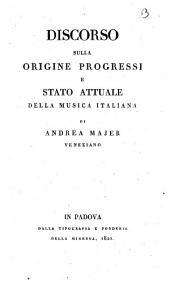 Discorso sulla origine progressi e stato attuale della musica italiana