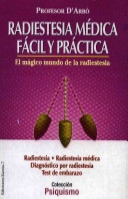 Radiestesia M  dica F  cil y Pr  ctica PDF