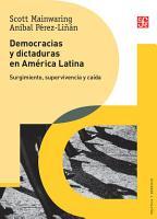Democracias y dictaduras en Am  rica Latina PDF