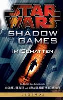 Star Wars  Shadow Games   Im Schatten PDF