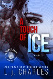 A Touch of Ice (Book 1): The Everly Gray Adventures