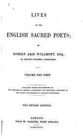 Lives of the English Sacred Poets: Volume 1