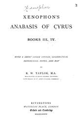 Xenophon's Anabasis of Cyrus, books III., IV.