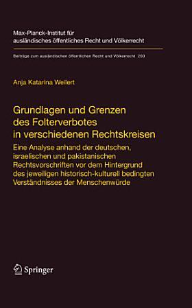 Grundlagen und Grenzen des Folterverbotes in verschiedenen Rechtskreisen PDF