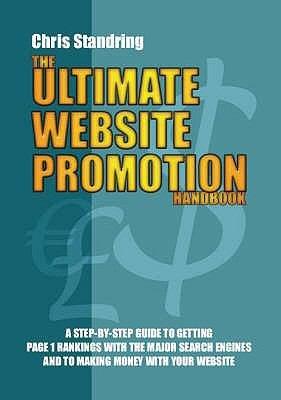 The Ultimate Website Promotion Handbook