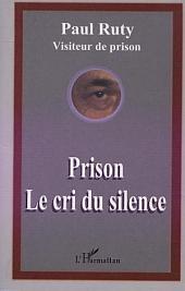 PRISON LE CRI DU SILENCE