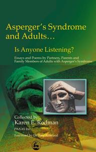 Asperger s Syndrome and Adults   is Anyone Listening  Book