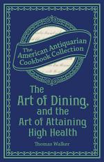 The Art of Dining, and the Art of Attaining High Health