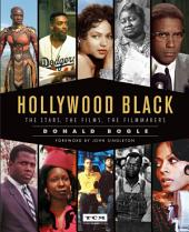 Hollywood Black (Turner Classic Movies): The Challenges and Triumphs of African Americans in Cinema