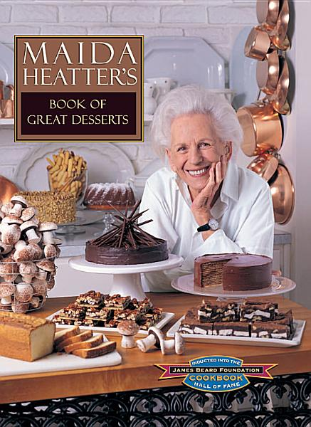 Download Maida Heatter s Book of Great Desserts Book