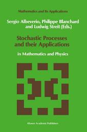 Stochastic Processes and their Applications: in Mathematics and Physics