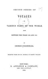 Second Series of Voyages to Various Parts of the World: Made Between the Years 1802 and 1841
