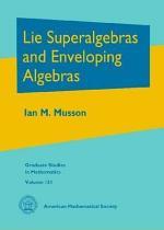 Lie Superalgebras and Enveloping Algebras
