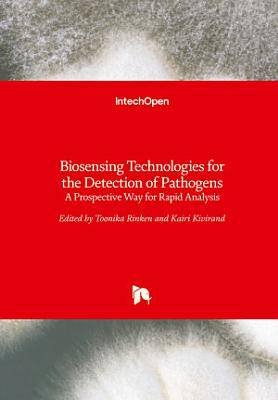 Biosensing Technologies for the Detection of Pathogens