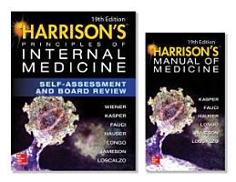 Harrison s Principles of Internal Medicine Self Assessment and Board Review  19th Edition and Harrison s Manual of Medicine 19th Edition  EBook  VAL PAK PDF