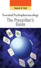 Essential Psychopharmacology  the Prescriber s Guide PDF