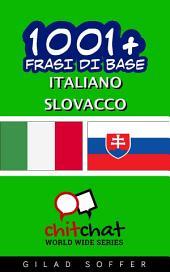 1001+ Frasi di Base Italiano - Slovacco