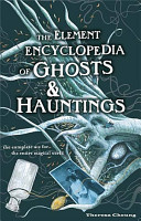 The Element Encyclopedia of Ghosts and Hauntings PDF