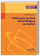 Einf  hrung in das Werk Johann Wolfgang von Goethes PDF
