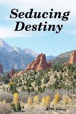 Seducing Destiny