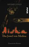 Aisha  das Juwel von Medina PDF