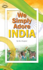 We Simply Adore India